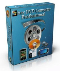 Any DVD Converter Professional 4.1.8 Rus Final 2011 Скачать dvd converter Ключ/Кряк Торрент/Torrent 32bit 64bit Русская версия + Portable dvd to avi c